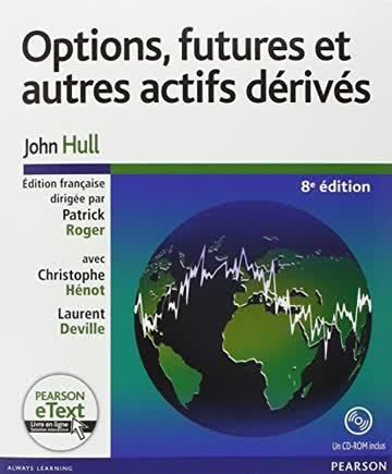 Options, futures et autres actifs dérivés (1Cédérom)