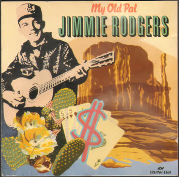 Jimmie Rodgers - My Old Pal