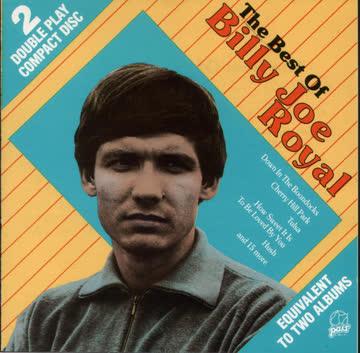 Billy Joe Royal - The Best Of Billy Joe Royal