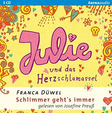 Julie und das Herzschlamassel