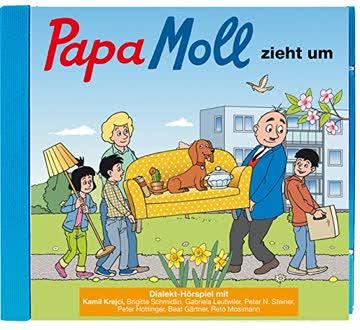 Papa Moll zieht um: Mundart-Hörspiel CD.
