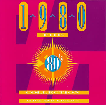 Various Artists - The 80's Collection 1980 Alive And Kicking