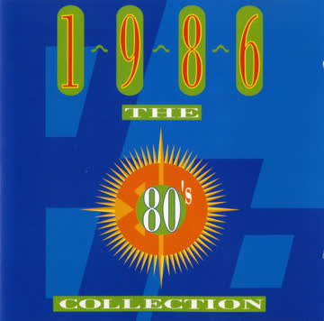 Various Artists - The 80's Collection 1986
