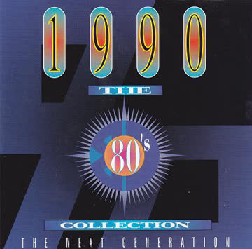 - The 80's Collection - The Next Generation