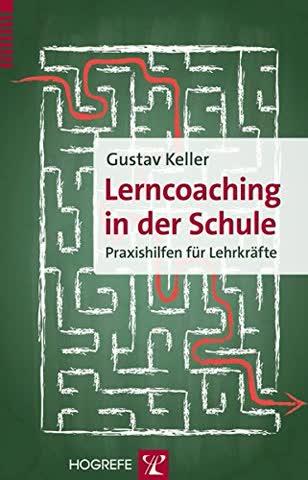 Lerncoaching in der Schule: Praxishilfen für Lehrkräfte