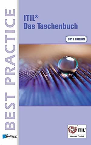Itil® 2011 Edition Das Taschenbuch (Best practice)