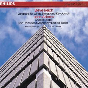 Steve Reich - Steve Reich: Variations for Winds; John Adams: Shaker Loops