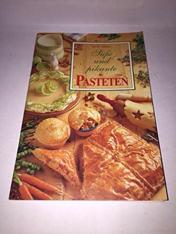 Süße und pikante Pasteten