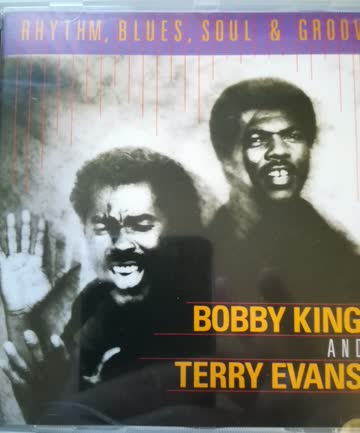 "cd: bobby king + terry evans - ""rhythm, blues, soul + groove"