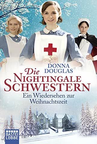 Die Nightingale Schwestern: Ein Wiedersehen zur Weihnachtszeit