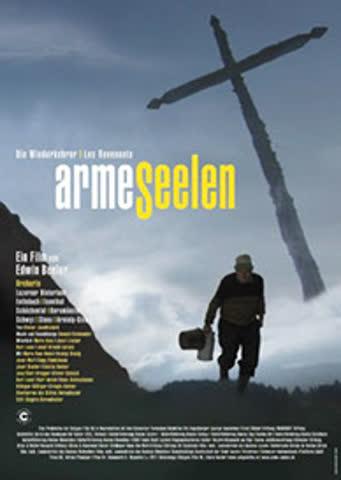 Arme Seelen - Film von Edwin Beeler 2011