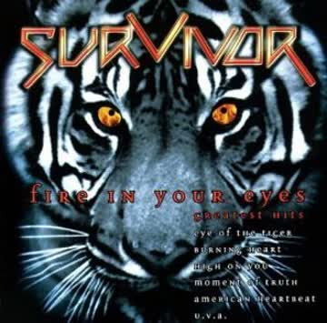 Survivor - Fire in Your Eyes - Greatest Hits
