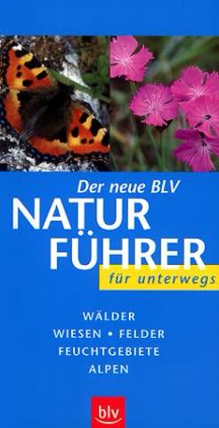 (BLV) Der neue BLV Naturführer für unterwegs