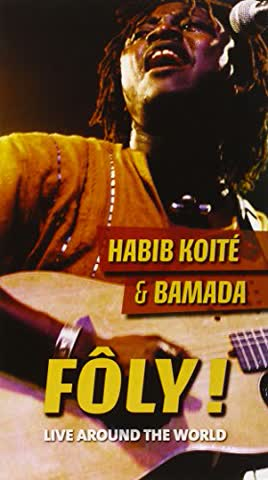 Habib Koite / Bamada - Foly! Live Around The World (2CD)