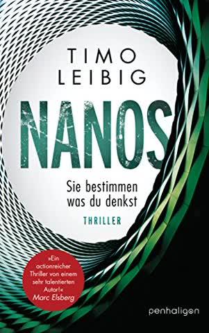 Nanos - Sie bestimmen, was du denkst: Thriller