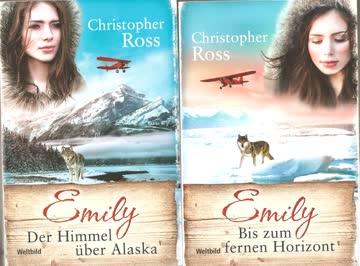 Emily - Der Himmel über Alaska von Christopher Ross
