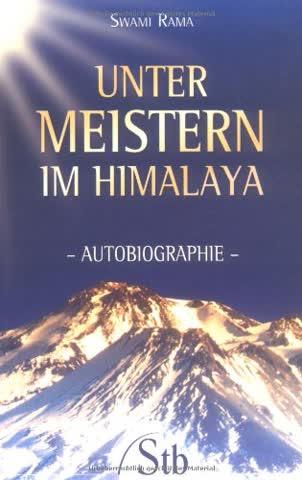 Unter Meistern im Himalaya: Autobiographie