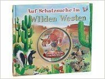 Auf Schatzsuche im Wilden Westen (inkl. CD)