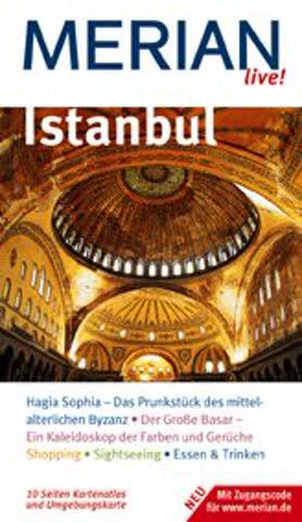 Istanbul: Hagia Sophia - Das Prunkstück des mittelalterlichen Byzanz. Der Grosse Basar - Ein Kaleidoskop der Farben und Gerüche. Shopping. ... Trinken. Mit Zugangscode für www.merian.de