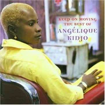 Angelique Kidjo - Keep On Moving - The Best Of
