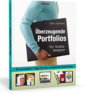 Überzeugende Portfolios für Grafikdesigner: Die wichtigsten Tipps für Ihre erfolgreiche Bewerbung