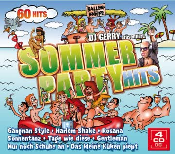 Various - DJ Gerry präs. Sommer Party Hits - 60 Hits auf 4 CDs - mit bekannten Hits wie Sonnentanz, Rosana, Gangnam Style Gentleman uvm.