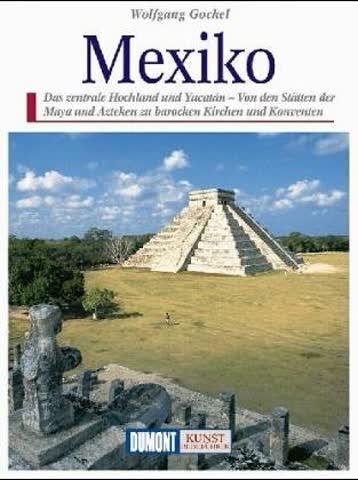 Die Götterburgen Mexikos