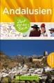Reiseführer Andalusien - Zeit für das Beste