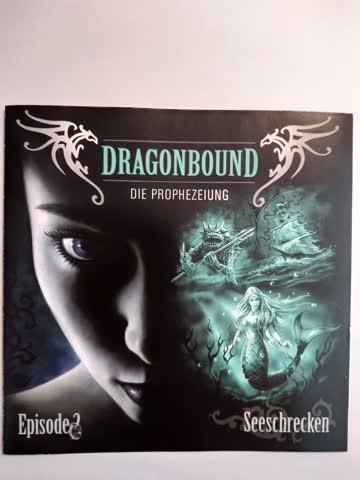 Dragonbound: Die Prophezeiung / Seeschrecken