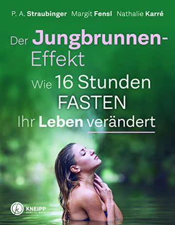 Der Jungbrunnen-Effekt: Wie 16 Stunden FASTEN ihr Leben verändert