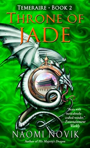 Throne of Jade (Temeraire, Band 2)