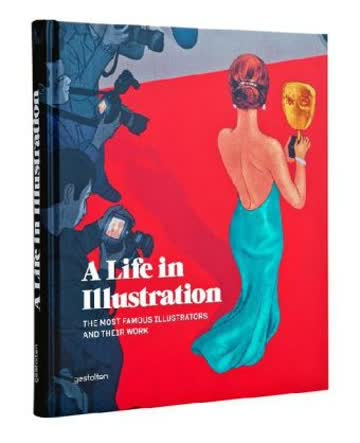 A LIFE IN ILLUSTRATION /ANGLAIS