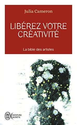Liberez Votre Creativite (Aventure Secrete)