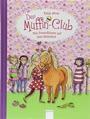 Der Muffin-Club, Band 10 - Vier Freundinnen auf dem Reiterhof