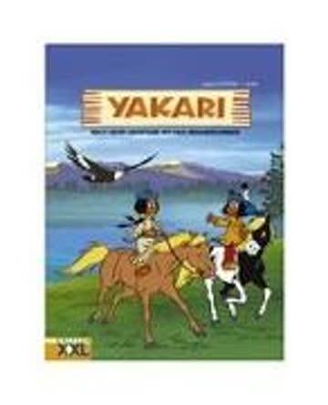 Yakari. Noch mehr Abenteuer mit dem Indianerjungen