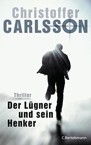 Der Lügner und sein Henker: Thriller Bd. 3 (Finster, packend und hochaktuell - Leo Junker ermittelt, Band 3)