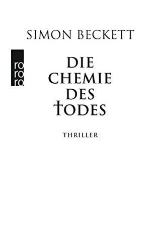 Die Chemie des Todes (David Hunter, Band 1)