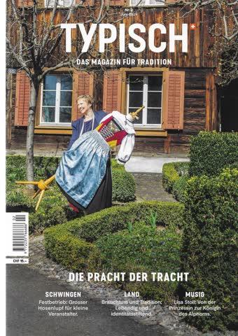 Typisch - das Magazin für Tradition. Juni 2019