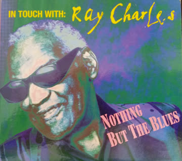 Ray Charles - Nothing but the Blues