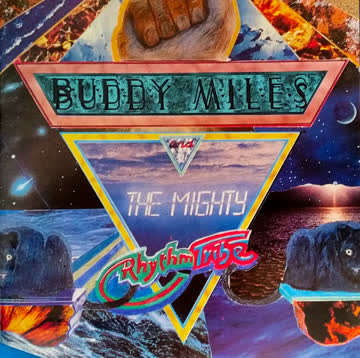 Buddy Miles and the Mighty Rythm Tribes