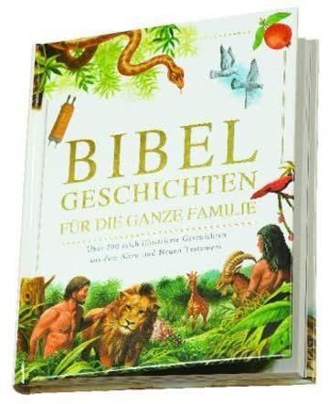 Bibel Geschichten für die ganze Familie