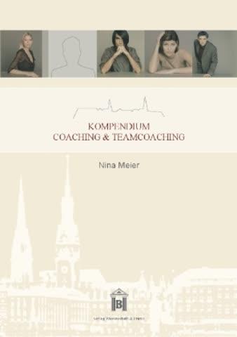 Kompendium Coaching & Teamcoaching