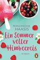 Ein Sommer voller Himbeereis: Roman