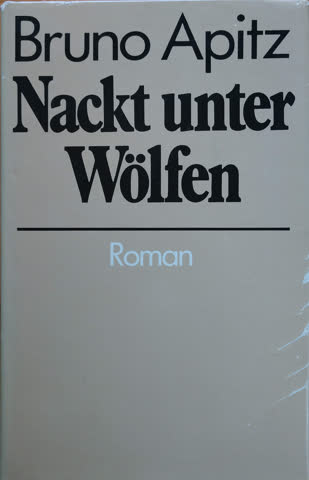 39aa33f2e17b1 Nackt unter Wölfen (Roman) günstig gebraucht kaufen bei Exsila.ch