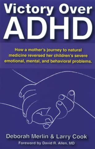 Victory Over ADHD: A Mother's Journey to Natural Medicine