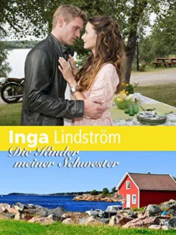 Inga Lindström - Die Kinder meiner Schwester