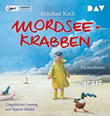 Mordseekrabben: Ungekürzte Lesung mit Bjarne Mädel (1 mp3-CD)