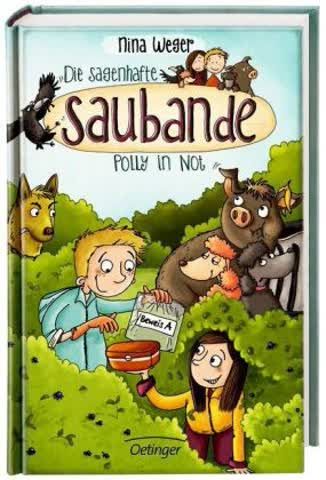 Die sagenhafte Saubande - Polly in Not