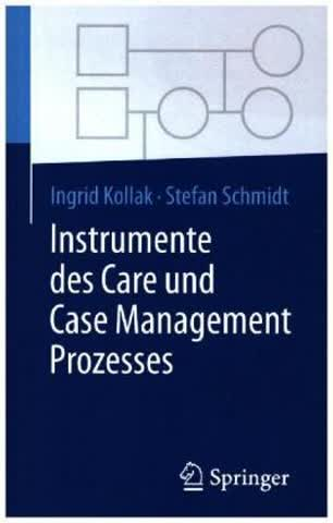 Instrumente des Care und Case Management Prozesses