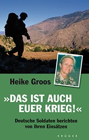 """""""Das ist auch euer Krieg!"""": Deutsche Soldaten berichten von ihren Einsätzen"""